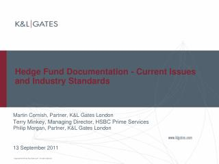 Hedge Fund Documentation - Current Issues and Industry Standards