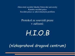 Zdravotně sociální fakulta Ostravské univerzity Katedra sociální práce
