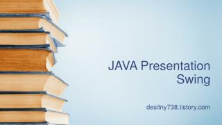 JAVA Presentation Swing