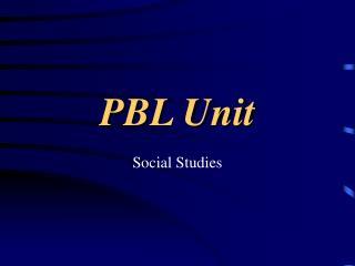 PBL Unit