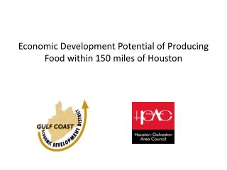 Economic Development Potential of Producing Food within 150 miles of Houston