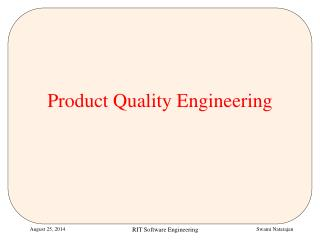 Product Quality Engineering