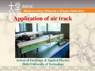 Application of air track