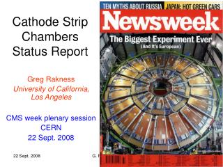 Cathode Strip Chambers Status Report