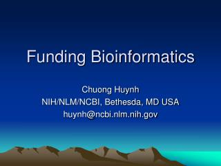 Funding Bioinformatics