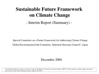 Sustainable Future Framework  on Climate Change - Interim Report (Summary) -