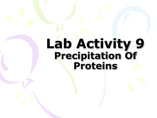 Lab Activity 9 Precipitation Of Proteins