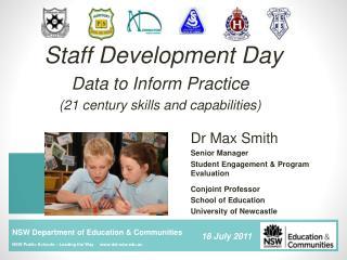 Staff Development Day Data to Inform Practice (21 century skills and capabilities)