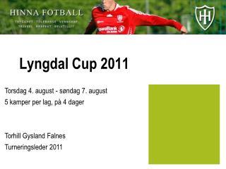 Lyngdal  Cup 2011