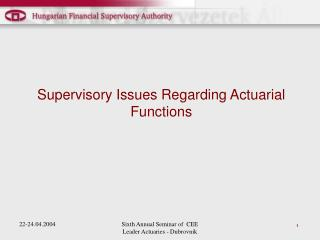 Supervisory Issues Regarding Actuarial Functions