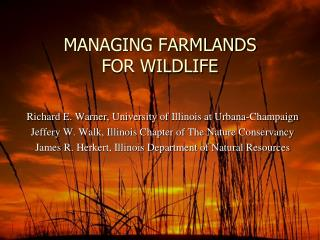 MANAGING FARMLANDS  FOR WILDLIFE