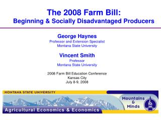 The 2008 Farm Bill:  Beginning & Socially Disadvantaged Producers