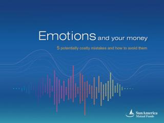 Emotions and Your Money