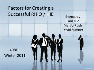 Factors for Creating a Successful RHIO / HIE