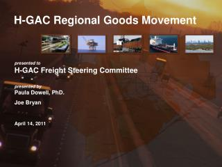 H-GAC Regional Goods Movement