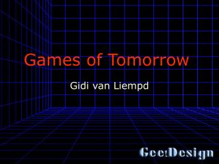 Games of Tomorrow