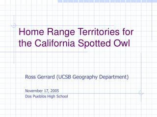 Home Range Territories for the California Spotted Owl