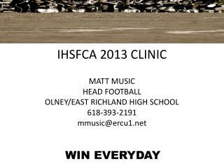 IHSFCA 2013 CLINIC