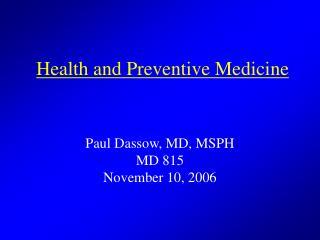 Health and Preventive Medicine