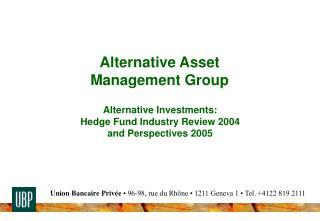 Alternative Asset  Management Group