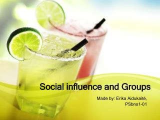Social influence and Groups
