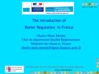 The introduction of  Better Regulation  in France
