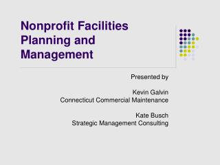 Nonprofit Facilities Planning and Management