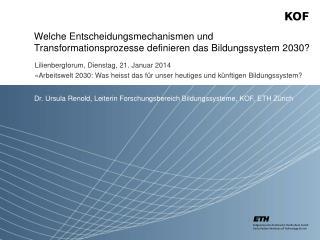 Welche Entscheidungsmechanismen und Transformationsprozesse definieren das Bildungssystem 2030?
