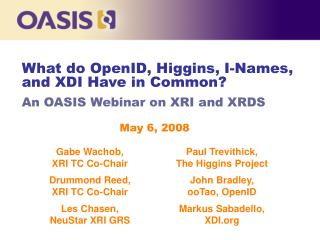 What do OpenID, Higgins, I-Names, and XDI Have in Common?