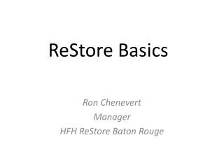 ReStore Basics