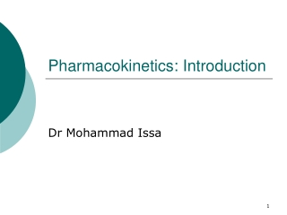 Pharmacokinetics ADME:  A: Absorption D: Distribution M: Metabolism E: Excretion