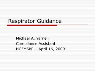 Respirator Guidance