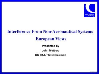 Interference From Non-Aeronautical Systems   European Views