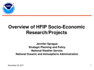Overview of HFIP Socio-Economic Research/Projects