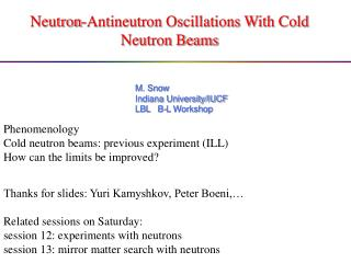 Neutron-Antineutron Oscillations With Cold Neutron Beams