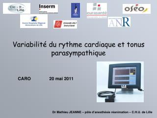Variabilité du rythme cardiaque et tonus parasympathique