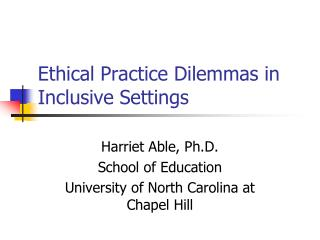 Ethical Practice Dilemmas in Inclusive Settings