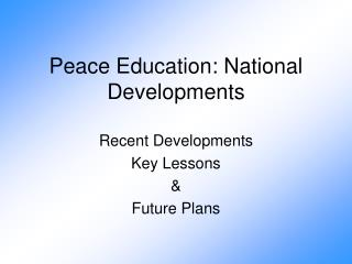 Peace Education: National Developments