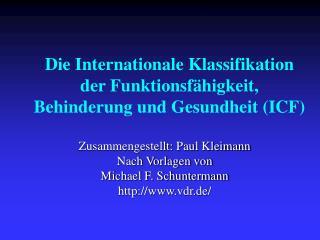 Die Internationale Klassifikation der Funktionsfähigkeit, Behinderung und Gesundheit (ICF)