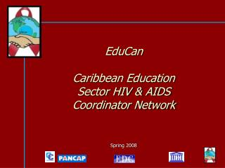 EduCan Caribbean Education  Sector HIV & AIDS Coordinator Network