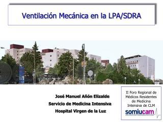 Ventilación Mecánica en la LPA/SDRA