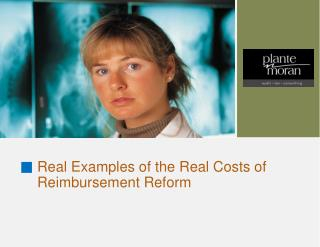Real Examples of the Real Costs of Reimbursement Reform