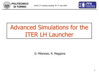 Advanced Simulations for the ITER LH Launcher