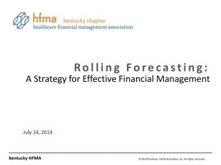 Rolling Forecasting: A Strategy  for Effective Financial Management