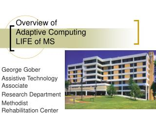 Overview of  Adaptive Computing LIFE of MS