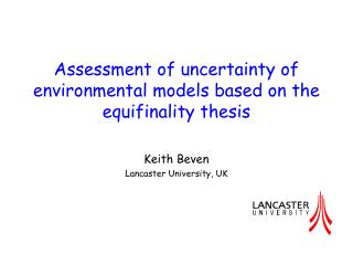 Assessment of uncertainty of environmental models based on the equifinality thesis