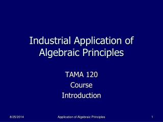 Industrial Application of Algebraic Principles