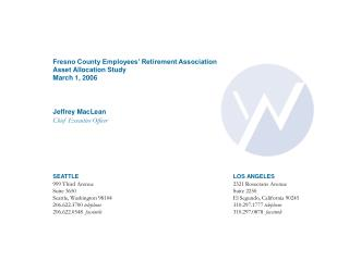 Fresno County Employees' Retirement Association  Asset Allocation Study March 1, 2006