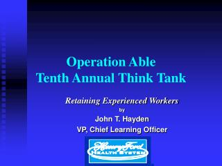 Operation Able Tenth Annual Think Tank