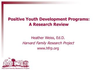 Positive Youth Development Programs:  A Research Review
